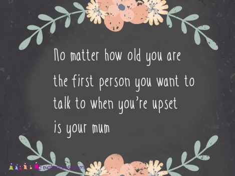 Talk to your mum